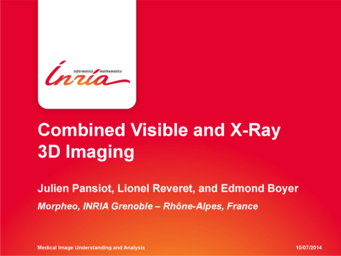 Combined Visible and X-Ray 3D Imaging